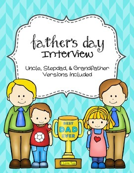 Father's Day Interview - plus stepdad, uncle, grandpa