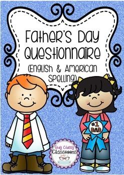 Father's Day Questionnaire - English & American Spelling