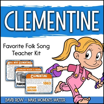 Favorite Folk Song – Clementine Teacher Kit