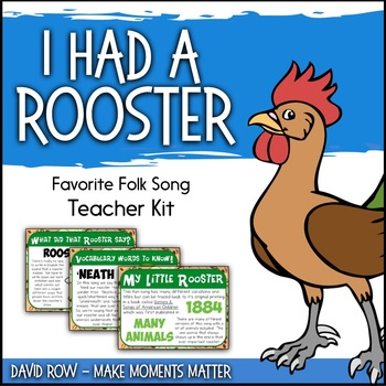 Favorite Folk Song – I Had a Rooster Teacher Kit