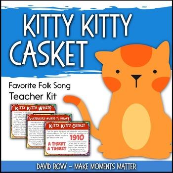 Favorite Folk Song – Kitty Kitty Casket Teacher Kit