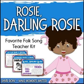 Favorite Folk Song – Rosie, Darling Rosie Teacher Kit