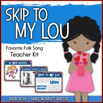 Favorite Folk Song – Skip to My Lou Teacher Kit