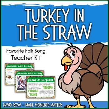 Favorite Folk Song – Turkey in the Straw Teacher Kit
