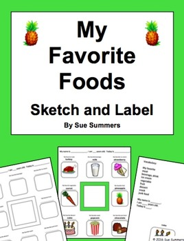 Favorite Foods Sketch and Label Activity