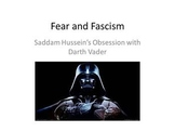 Fear and Fascism: Saddam Hussein and Darth Vader - PowerPo