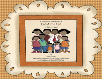 Feast for Ten: A Storybook Companion