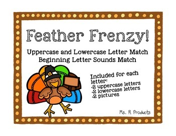 Feather Frenzy! Uppercase, Lowercase & Begining Sound Match