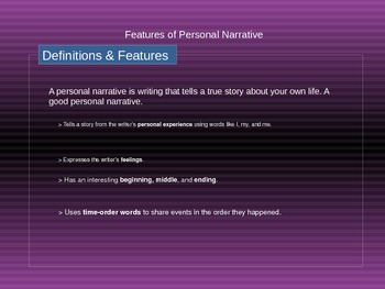 Features of a  personal narrative