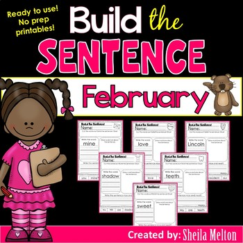 February Build the Sentence