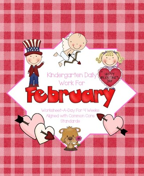 February Daily Work for Kindergarten Common Core (And More