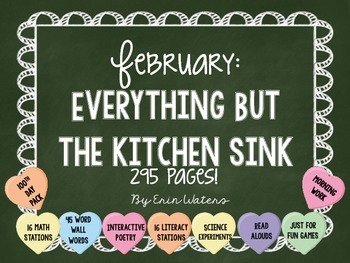 February: Everything But the Kitchen Sink [All You Need Th