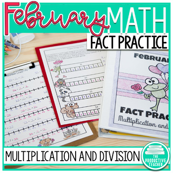 February Fact Practice: Multiplication and Division