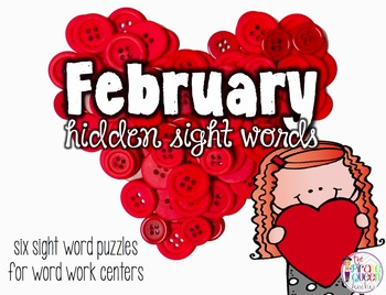 February Hidden Sight Words: Six Fry Word Work Centers for