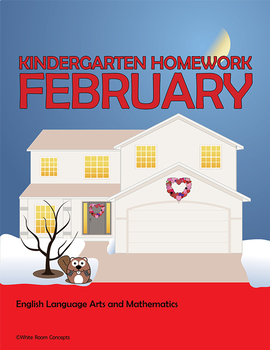 February Homework or School Activities-Kindergarten & Firs