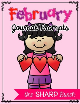 February Journal Prompts - No Prep Writing Center