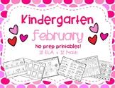 February Kindergarten NO PREP Pack
