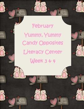 Kindergarten Yummy, Yummy Candy Opposites Literacy Center