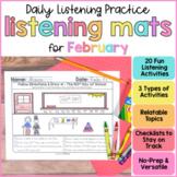 February Listening Activities