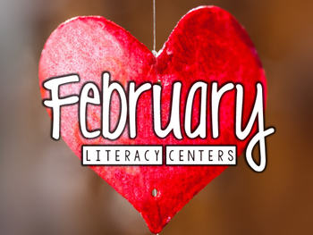 February Literacy Centers: Word Work & Listen to Reading f