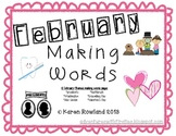 February Making Words Worksheets