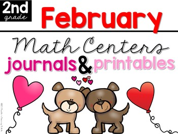 February Math Centers, Journals, and Printables Second Grade