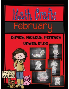 February Math Crafts Counting Quarters, Dimes, Nickels, an