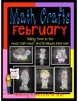 February Math Crafts Telling Time to the Hour, 1/2 Hour, a