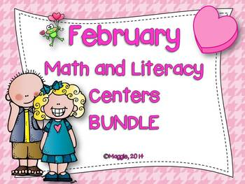 February Math and Literacy Centers Bundle