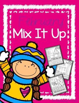 February- Mix It Up