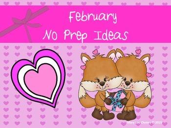 February No Prep Ideas