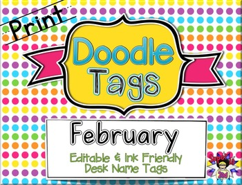 February Print Doodle Tags - Ink Friendly Editable Desk Name Tags