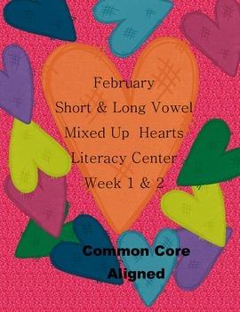 Short & Long Vowel Mixed Up Hearts Literacy Center Week 1 & 2