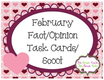 February Themed Fact and Opinion Task Cards