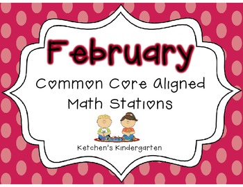 February Themed Math Centers {Common Core Aligned}