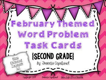 February Themed Word Problem Task Cards {2nd Grade}