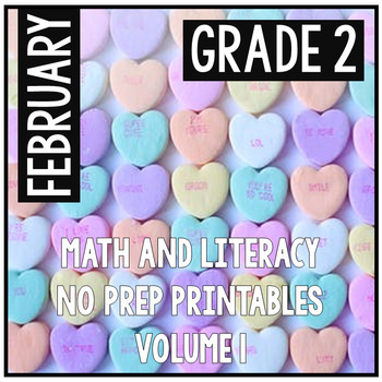 February Valentine's Second Grade Math and Literacy NO PRE