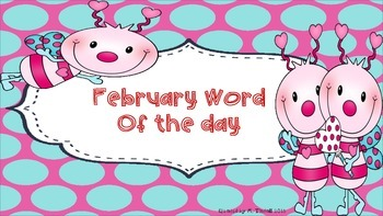 February Word of the Day (NO PREP)