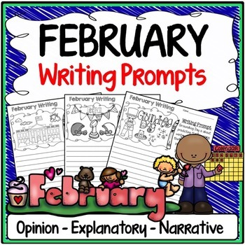 February Writing Prompts {Narrative Writing, Informative &