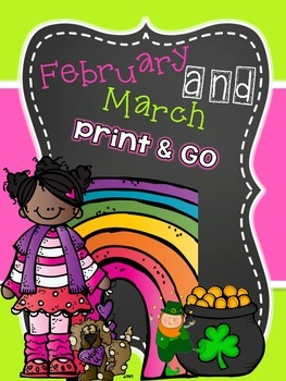 February and March Print and Go