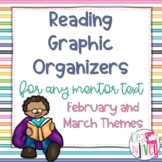 Reading Graphic Organizers: February and March