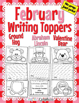 February Writing Toppers Ground Hogs Day, Valentines Day A