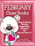 February Class Books and 4-Square Writing Organizers for B