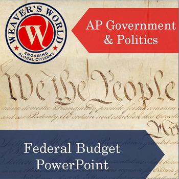 Federal Budget - AP Government
