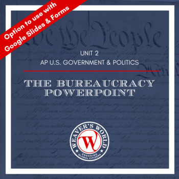 Bureaucracy - AP Government