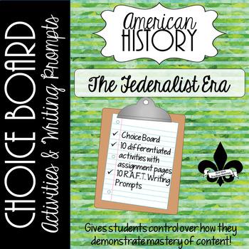 Federalist Era Choice Board