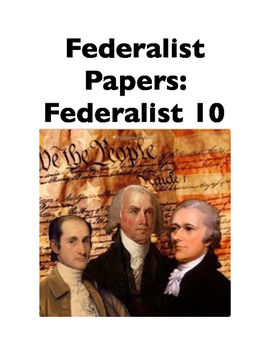 Federalist 10 (Full-Text Coze)