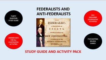 Federalists and Anti-Federalists: Study Guide and Activity Pack