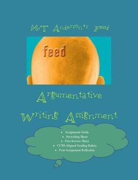 Feed M.T. Anderson Argumentative Essay CCSS