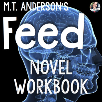 Feed by M.T. Anderson Unit Materials